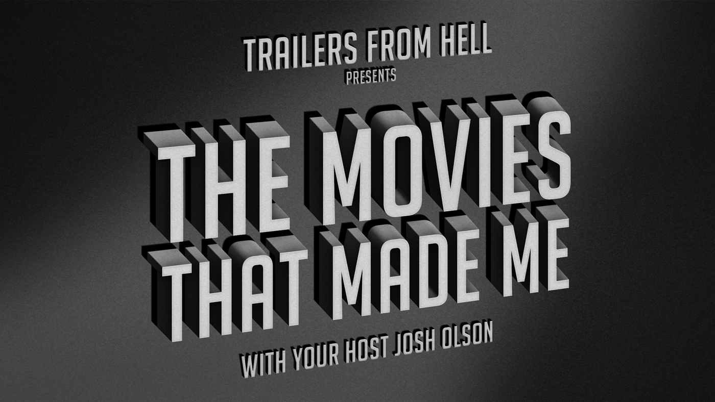 TFH Presents The Movies That Made Me